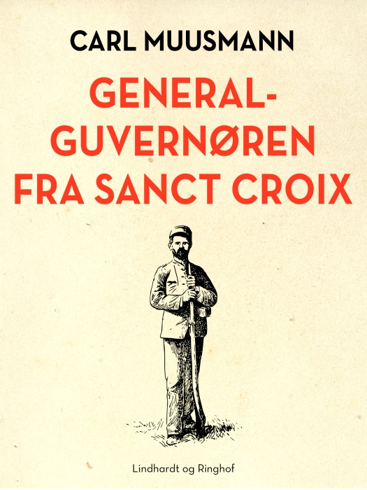 Generalguvernøren fra Sanct Croix (Bog)