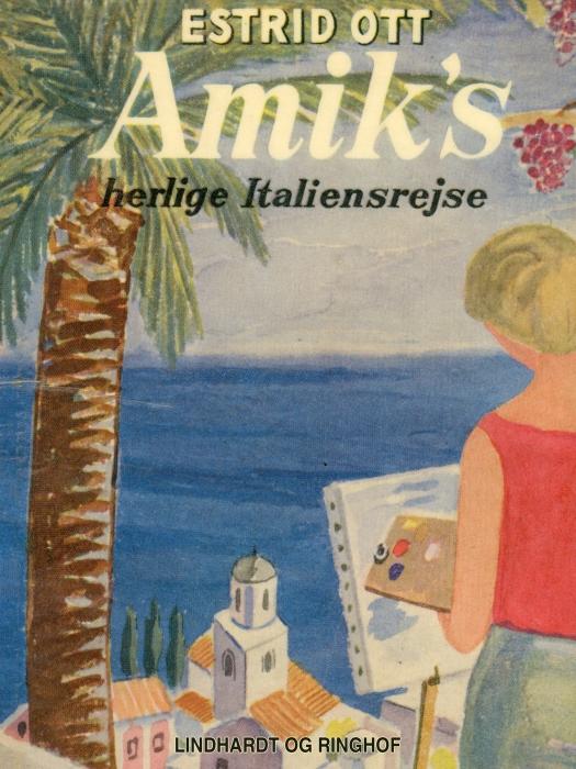 Image of   Amiks herlige Italiensrejse (Bog)