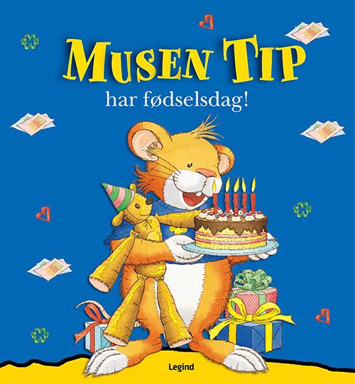 Image of Musen Tip har fødselsdag (Bog)