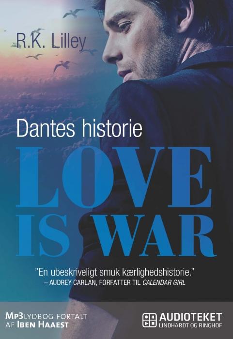 Love is war 2  -  Dantes historie (Lydbog)