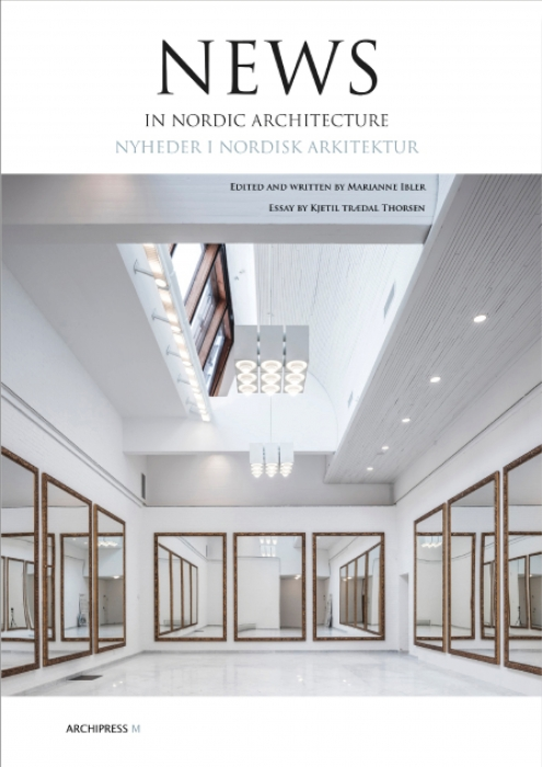News in Nordic Architecture (Bog)