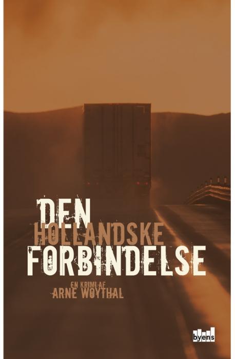 Image of Den hollandske forbindelse (Bog)