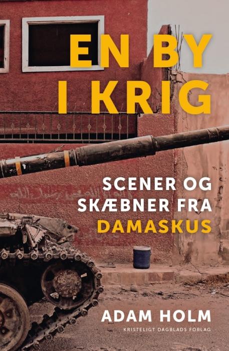 Image of En by i krig (Bog)