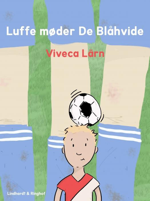 Image of   Luffe møder De Blåhvide (E-bog)