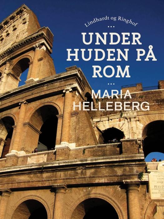 Under huden på Rom (E-bog)