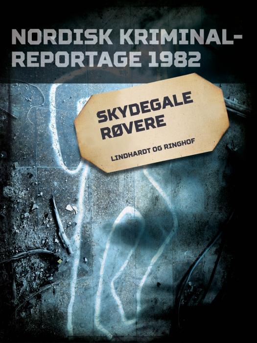 Image of   Skydegale røvere (E-bog)