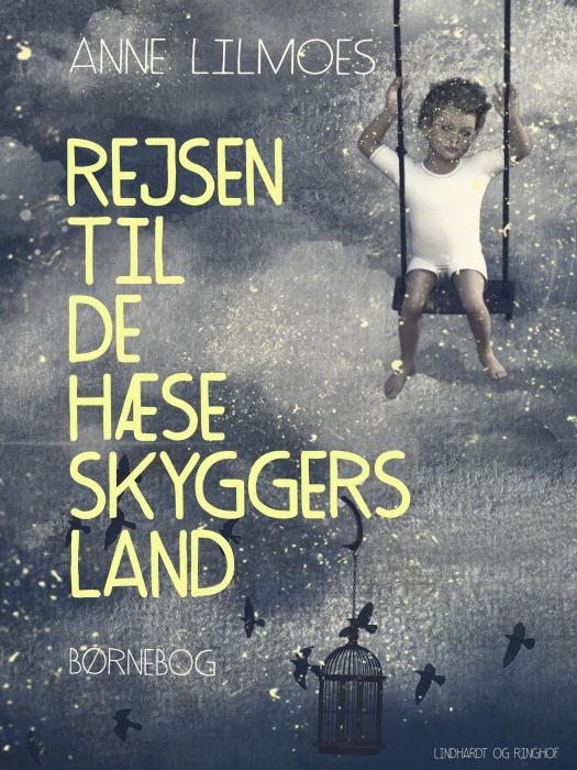 Image of Rejsen til de hæse skyggers land (E-bog)