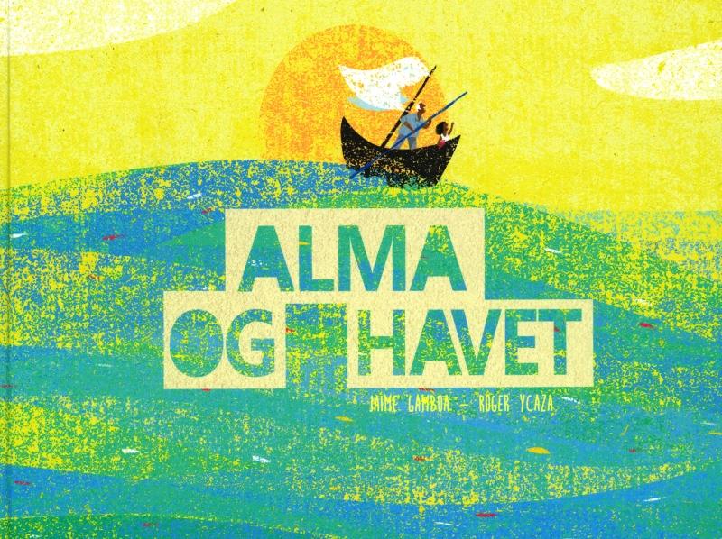 Image of   Alma og havet (Bog)