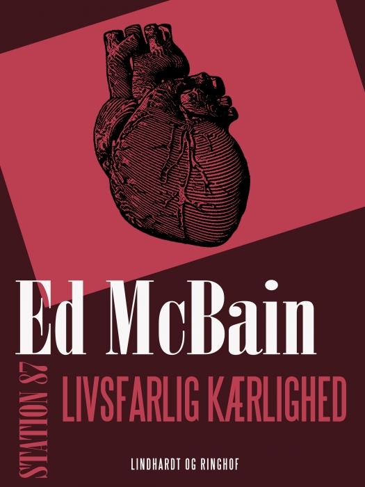 Image of   Livsfarlig kærlighed (E-bog)