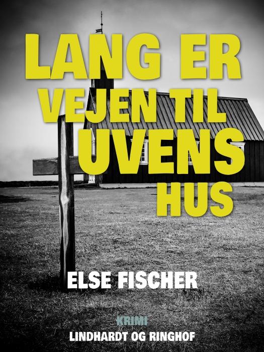 Image of   Lang er vejen til uvens hus (E-bog)
