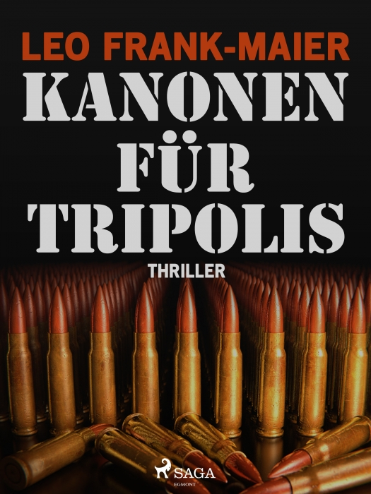 Kanonen für Tripolis (E-bog)