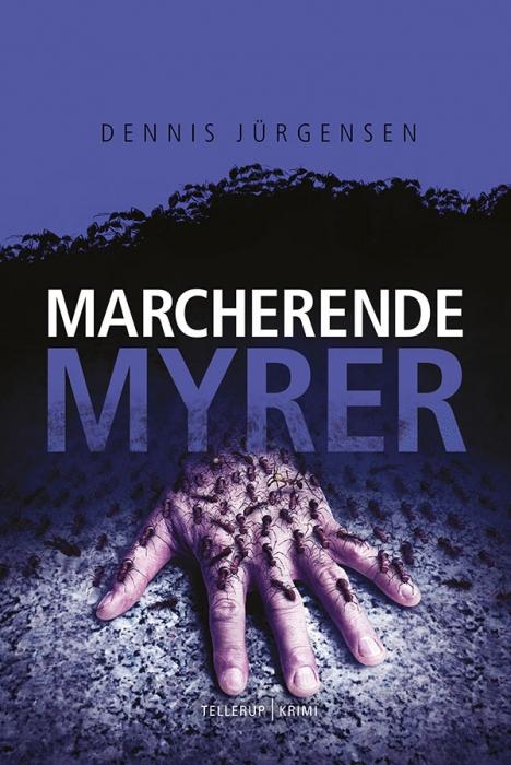 En Roland Triel-krimi #4: Marcherende Myrer (E-bog)