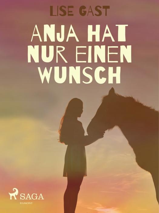 Anja hat nur einen Wunsch (E-bog)