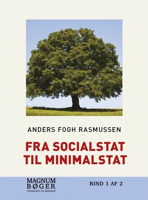 Image of Fra socialstat til minimalstat (storskrift) (Bog)