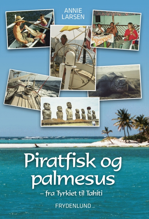 Image of Piratfisk og palmesus - Fra Tyrkiet til Tahiti (Lydbog)