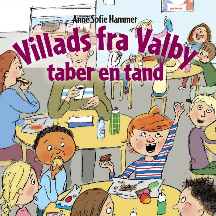 Image of Villads fra Valby taber en tand (Lydbog)