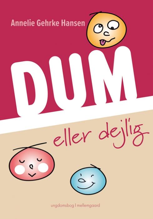 Image of Dum eller dejlig (Bog)