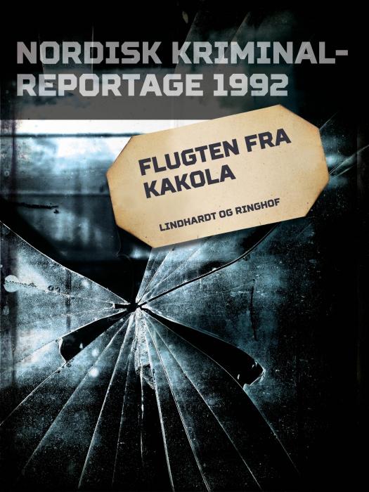 Image of   Flugten fra Kakola (E-bog)