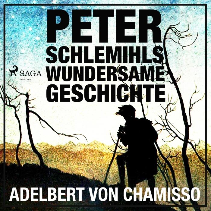 Image of Peter Schlemihls wundersame Geschichte: Der Märchen-Klassiker (Lydbog)