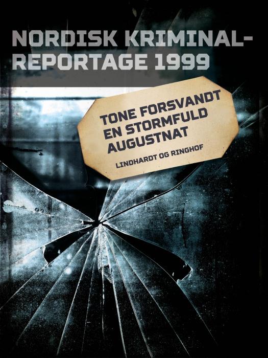 Tone forsvandt en stormfuld augustnat (E-bog)