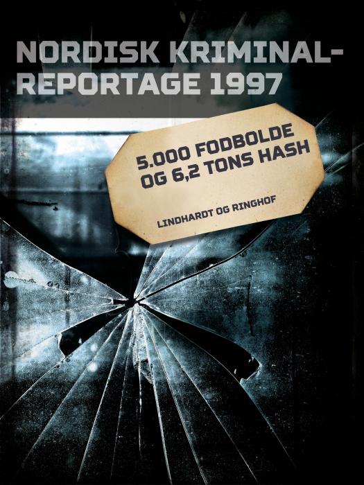 Billede af 5.000 fodbolde og 6,2 tons hash (E-bog)