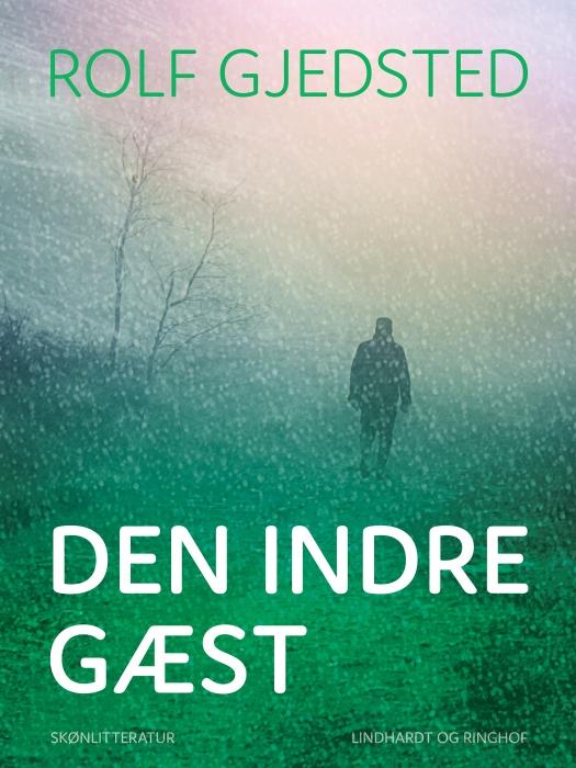 Image of   Den indre gæst (Bog)