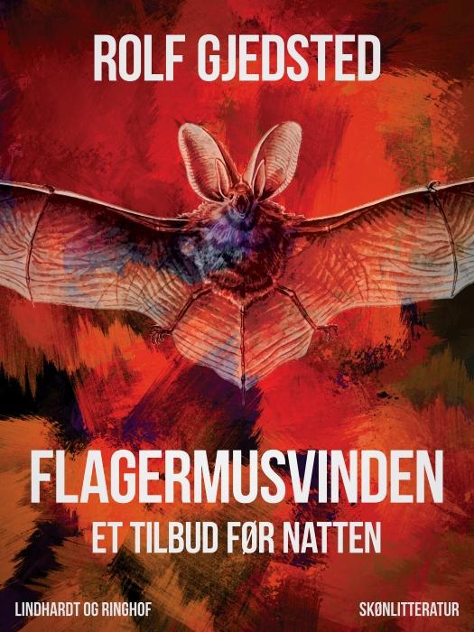 Image of   Flagermusvinden: et tilbud før natten (Bog)