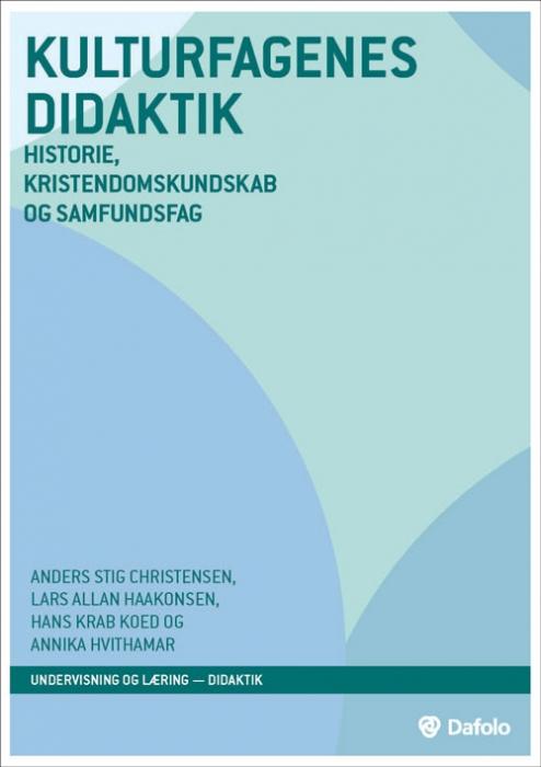 Image of Kulturfagenes didaktik (Bog)
