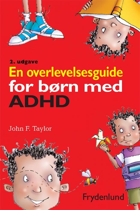 En overlevelsesguide for børn med ADHD (Bog)