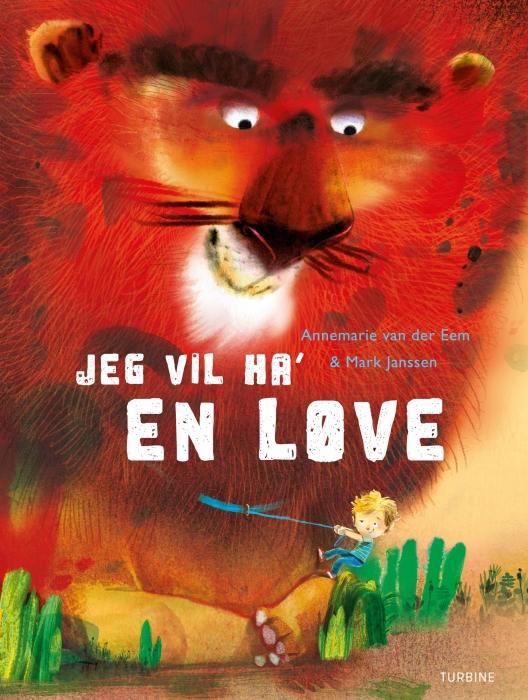 Image of Jeg vil ha en løve! (Bog)