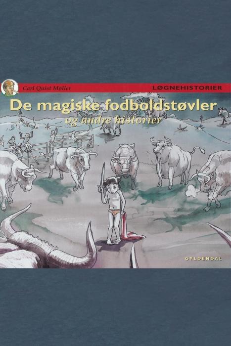 Image of   De magiske fodboldstøvler og andre historier (E-bog)
