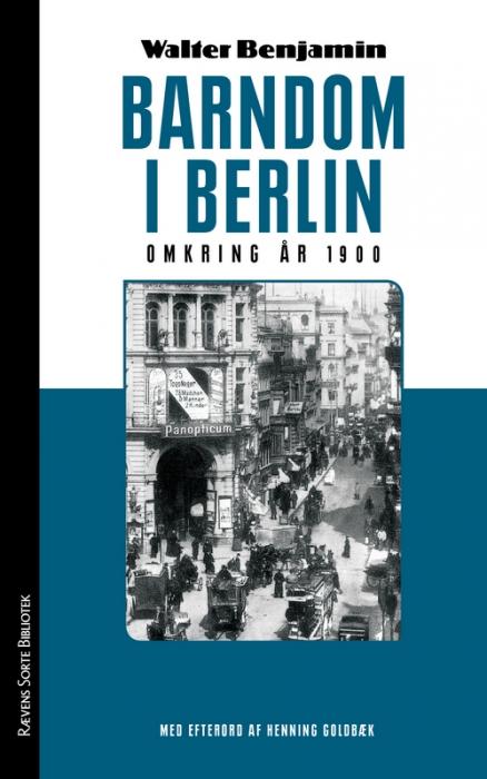 Barndom i Berlin omkring år 1900 (Bog)