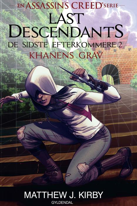 Image of   Assassins Creed - Last Descendants: De sidste efterkommere (2) - Khanens grav (E-bog)