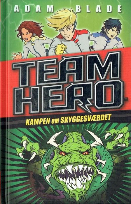 Image of Team Hero (1) Kampen om skyggesværdet (Bog)