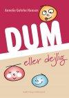 Image of DUM ELLER DEJLIG (E-bog)