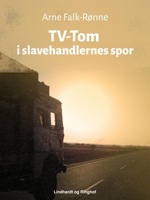 TV-Tom i slavehandlernes spor (E-bog)
