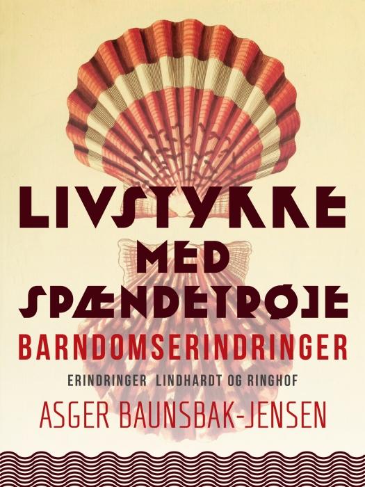 Image of Livstykke med spændetrøje. Barndomserindringer (E-bog)