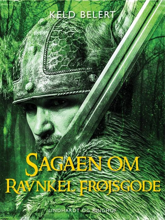 Sagaen om Ravnkel Frøjsgode (E-bog)