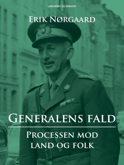 Image of   Generalens fald: Processen mod Land og Folk (E-bog)