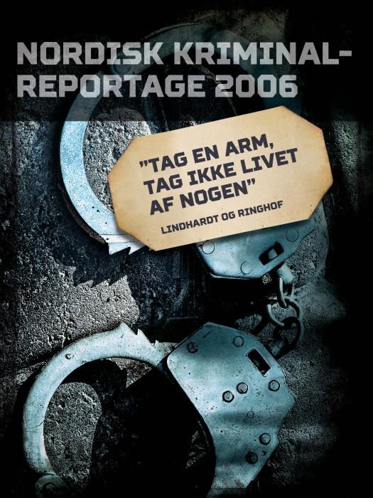 """""""Tag en arm, tag ikke livet af nogen"""" (E-bog)"""