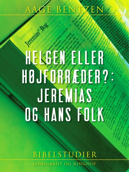 Image of Helgen eller højforræder?: Jeremias og hans folk (E-bog)