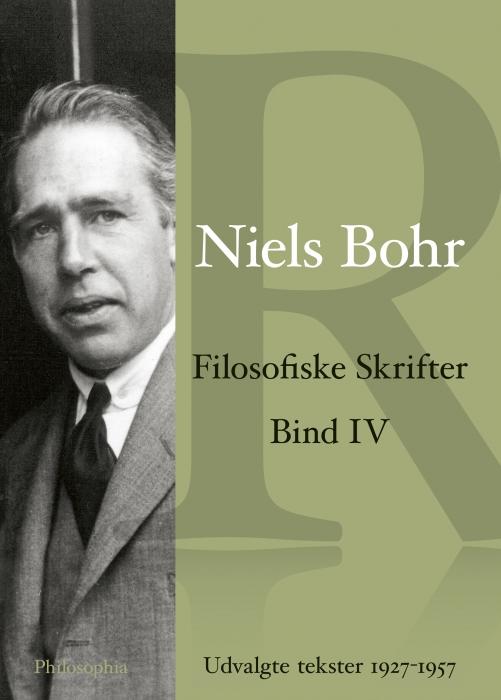 Niels Bohr Filosofiske skrifter Bind 4 (E-bog)
