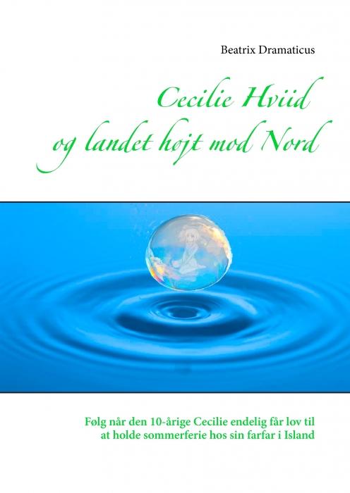 Cecilie Hviid  og landet højt mod Nord (E-bog)