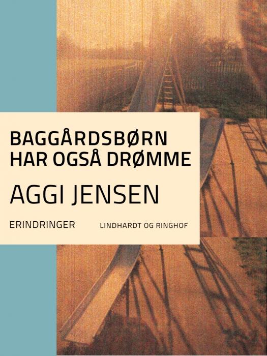 Image of Baggårdsbørn har også drømme (Lydbog)