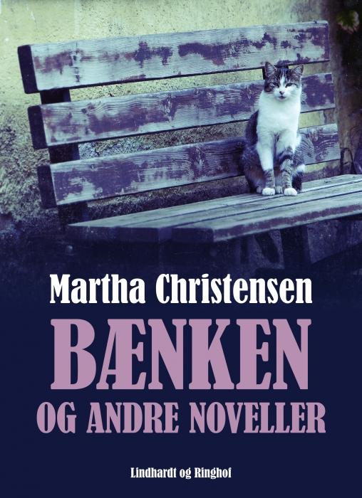 Bænken og andre noveller (Lydbog)
