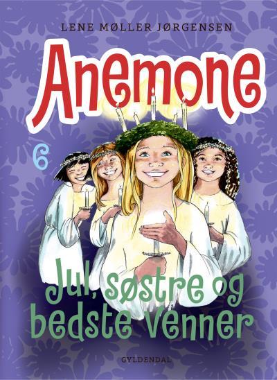 Anemone 6 - Jul, søstre og bedste venner (Lydbog)