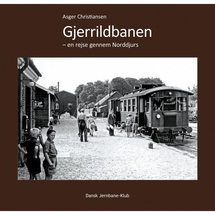 Image of Gjerrildbanen - en rejse gennem Norddjurs (Bog)