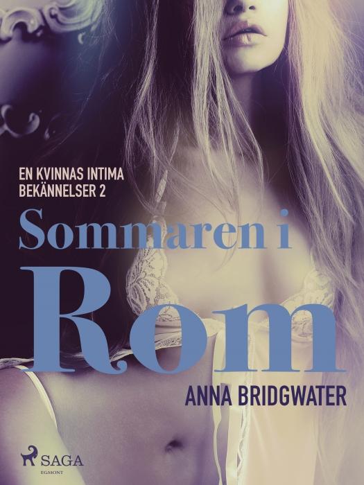 Image of Sommaren i Rom - En kvinnas intima bekännelser 2 (E-bog)