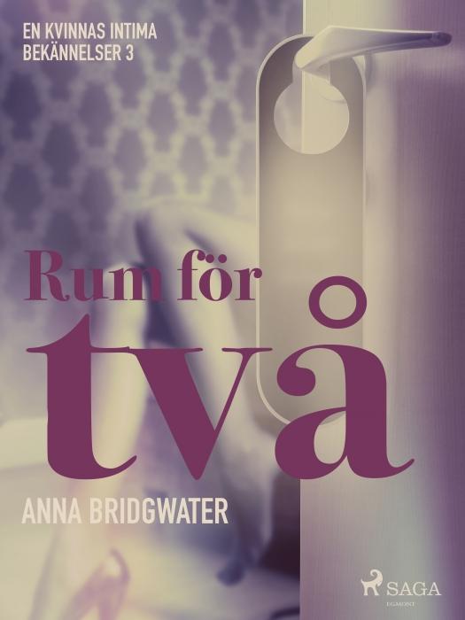Image of Rum för två - en kvinnas intima bekännelser 3 (E-bog)