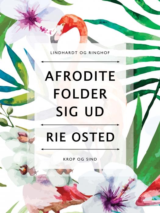 Image of   Afrodite folder sig ud (Bog)